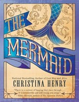 Mermaid | Christina Henry |