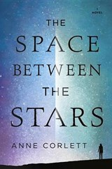 The Space Between the Stars | Anne Corlett |