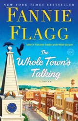 Whole Town's Talking | Fannie Flagg |