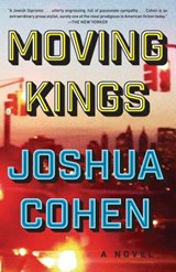 Moving Kings | Joshua Cohen |