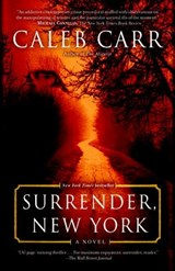 Surrender, New York | Caleb Carr |