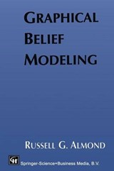 Graphical Belief Modeling | Russell Almond |