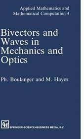 Bivectors and Waves in Mechanics and Optics