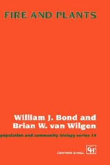 Fire and Plants | William J. Bond |