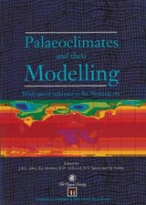 Palaeoclimates and Their Modelling | Allen, J. R. L.; Hoskins, B. J. |