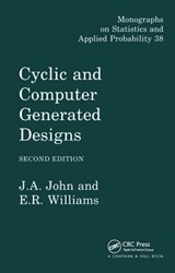 Cyclic and Computer Generated Designs, Second Edition | J. A. John |