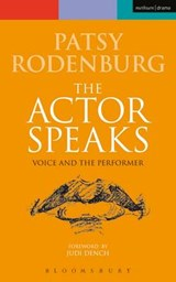 Actor Speaks | Patsy Rodenburg |