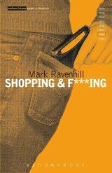 Shopping and F***ing | Mark Ravenhill |