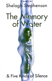 Memory of Water/ Five Kinds of Silence