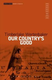 Our Country's Good | Timberlake Wertenbaker |