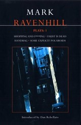 Ravenhill Plays | Mark Ravenhill |