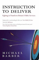 Instruction to Deliver | Michael Barber |