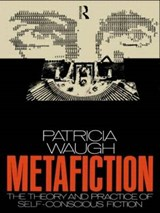 Metafiction | Patricia Waugh |