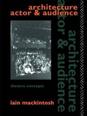 Architecture, Actor and Audience