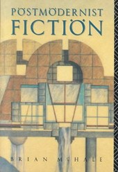 Postmodernist Fiction | Brian McHale |