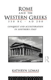 Rome and the Western Greeks, 350 BC - Ad