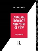 Language, Ideology, and Point of View | Paul Simpson |