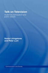 Talk on Television | Livingstone, Sonia M. ; Lunt, Peter |