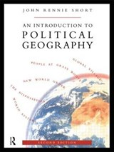 An Introduction to Political Geography | John Rennie Short |