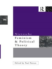 Nietzsche, Feminism, and Political Theory