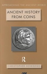 Ancient History from Coins | C. J. Howgego |