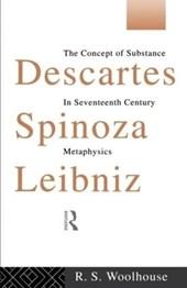 Descartes, Spinoza, Leibniz