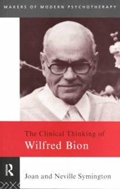 Clinical Thinking of Wilfred Bion