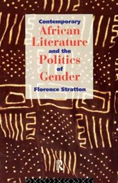 Contemporary African Literature and the Politics of Gender