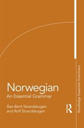 Norwegian: An Essential Grammar | Berit Ase |
