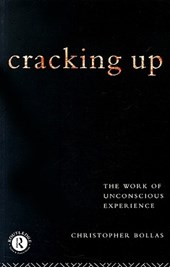 Cracking Up | Christopher Bollas |