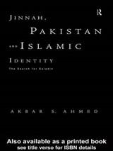 Jinnah, Pakistan and Islamic Identity | Akbar S. Ahmed |