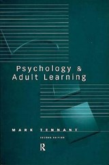 Psychology and Adult Learning | Mark Tennant |
