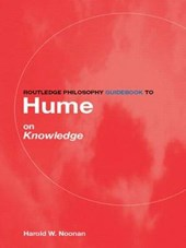 Routledge Philosophy Guidebook to Hume on Knowledge | Harold W Noonan |