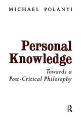 Personal Knowledge | Michael Polanyi |