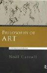 Philosophy of Art | Noel Carroll |