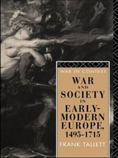 War and Society in Early-Modern Europe, 1495-1715