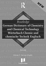 Routledge German Dictionary of Chemistry and Chemical Technology / Wörterbuch Chemie Und Chemische Technik Englisch | Gross |