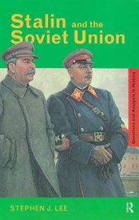 Stalin and the Soviet Union | Stephen J. Lee |