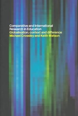 Comparative and International Research In Education | Michael Crossley; Keith Watson |