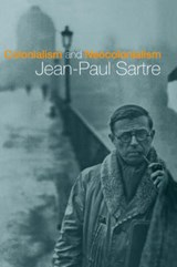 Colonialism and Neocolonialism | Jean-Paul Sartre |