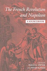 The French Revolution and Napoleon | Philip G. Dwyer |