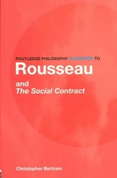 Routledge Philosophy GuideBook to Rousseau and the Social Co
