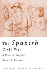 The Spanish Civil War | George Richard Esenwein |