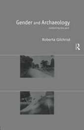 Gender and Archaeology | Roberta Gilchrist |