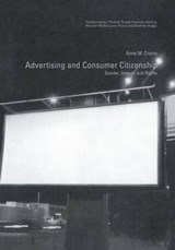 Advertising and Consumer Citizenship | Anne M. Cronin |