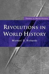 Richards, M: Revolutions in World History | Michael D. Richards |