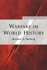 Warfare in World History | Michael S. Neiberg |