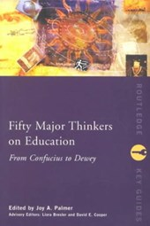 Fifty Major Thinkers on Education