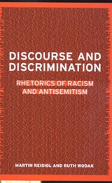 Discourse and Discrimination | Martin Reisigl; Ruth Wodak |