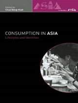 Consumption in Asia | Chua Beng-Huat |